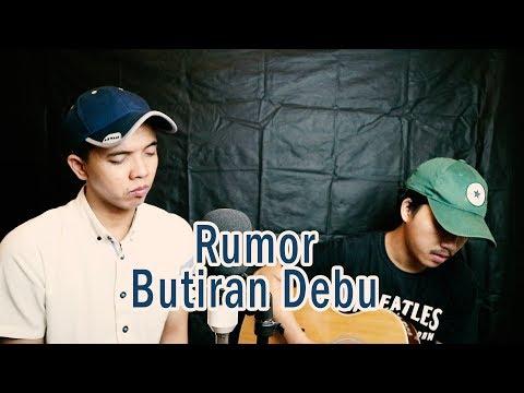 Rumor - Butiran Debu | Cover by Ahray