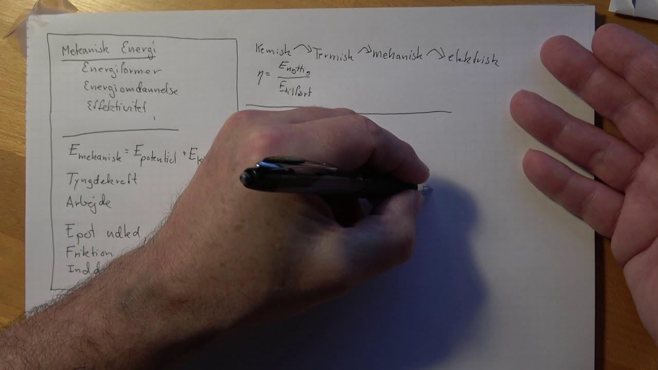 Mekanisk Energi. Et forslag til grundelementer fysik B eksamen