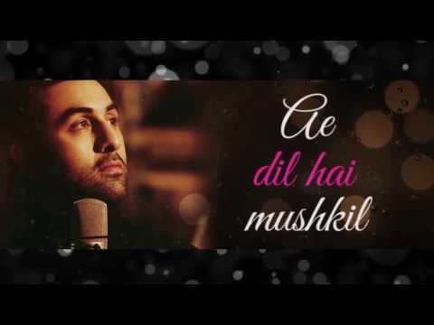 Ae Dil Hai Mushkil - Ribin Richard Mix