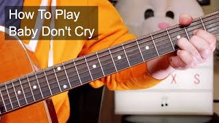 Baby Don T Cry INXS Acoustic Guitar Lesson