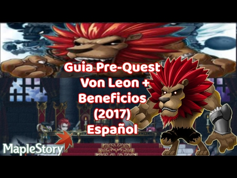 MapleGuia: Pre-Quest Von Leon + Beneficios (2017) en Español