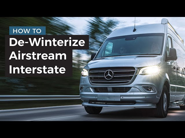 How-To: De-Winterize an Airstream Interstate Grand Tour & Lounge Class B Camper Van
