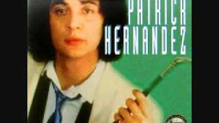 Patrick Hernandez - Born To Be Alive [Extended Version]