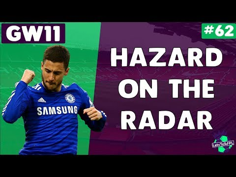 HAZARD ON THE RADAR   Gameweek 11   Let's Talk Fantasy Premier League 2017/18   #62