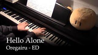 Hello Alone - Oregairu ED [piano]