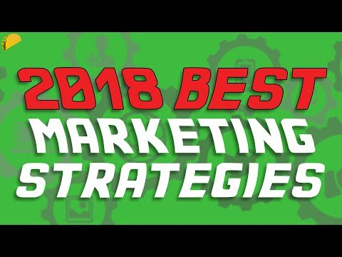 2018 Best Marketing Strategies