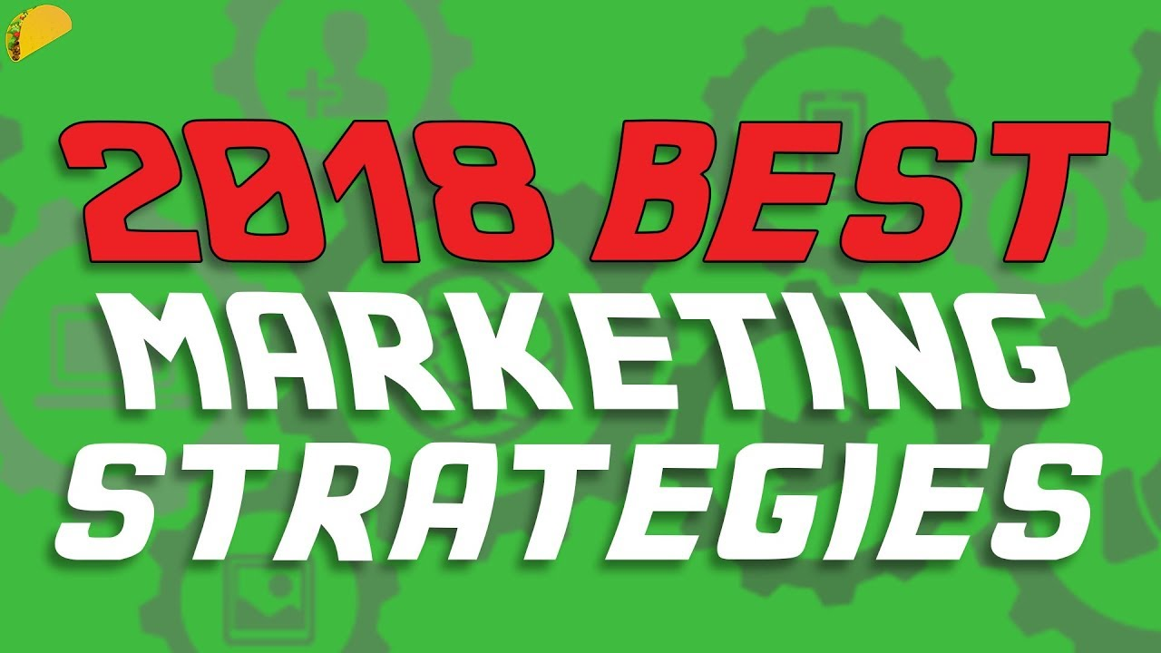 2018 Best Marketing Strategies | leedlist
