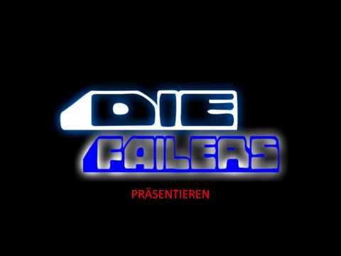 DieFailers Vorspiel-Music  2012 [HQ]
