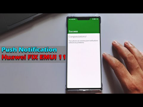 EMUI 11| Test Receive Push Notifications Fix Huawei