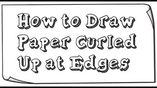 How to Draw Curled Paper Edges & Curved Corners Easy Step by Step Drawing Tutorial for Beginners