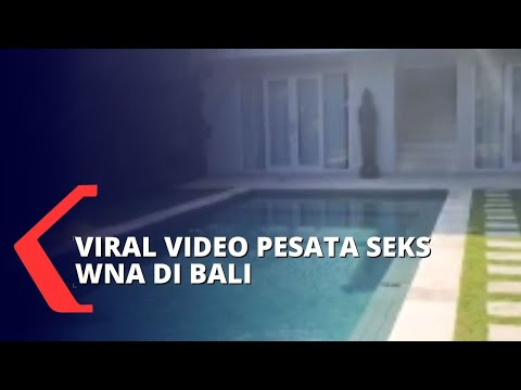 Selidiki Video Viral Pesta Seks WNA Di Bali, Satu Pelaku Diduga Warga Negara Jerman