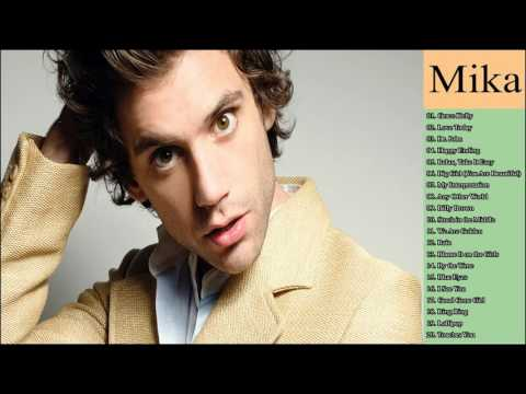 The Very Best of  Mika 2017 (Full Album)