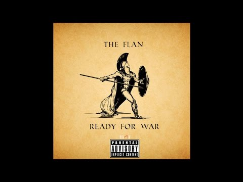 Ready For War By The Flan