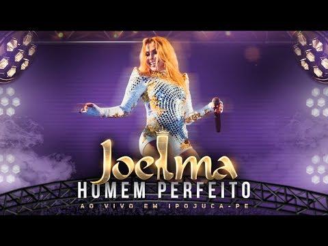 Joelma - Homem Perfeito Ao Vivo