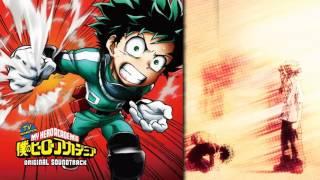 """Boku No Hero Academia [Original Soundtrack] - """"Kimi wa hīrō ni nareru"""" (You Can Be A Hero)"""