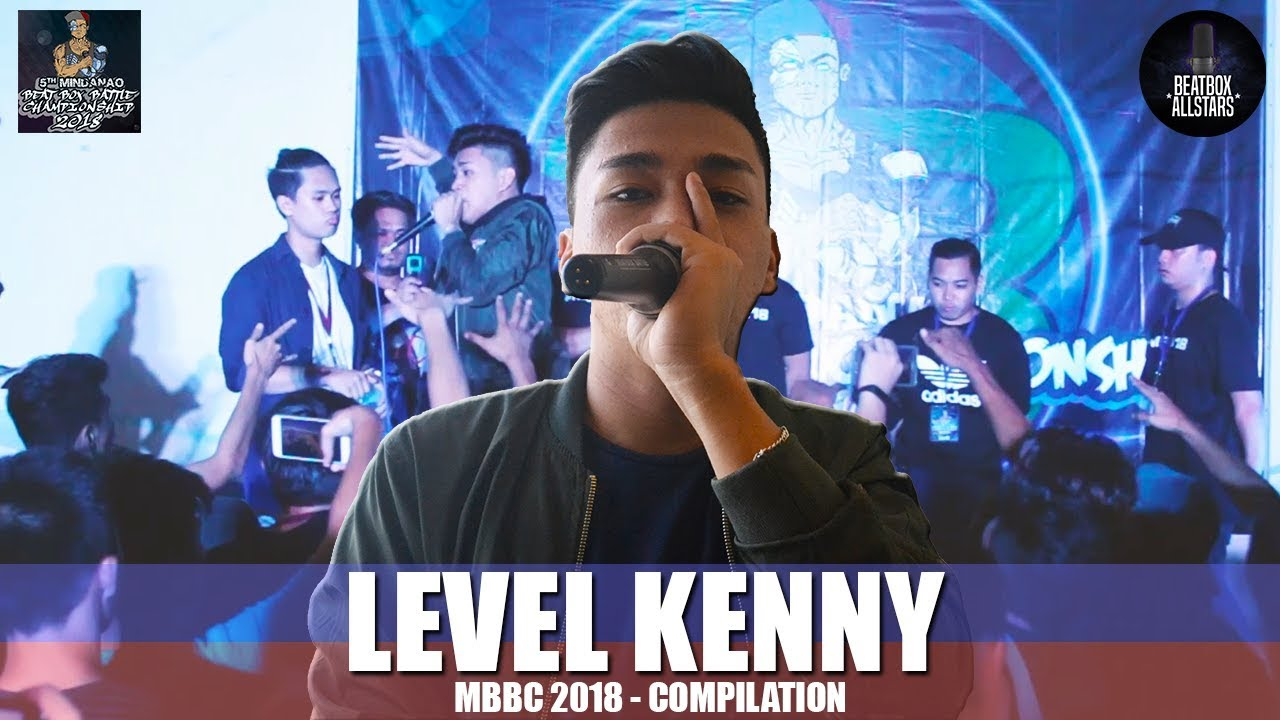 BEST of LEVEL KENNY during MBBC 2018!