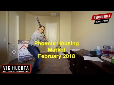 Phoenix Arizona Housing Market Update February 2018 For Sellers and Buyer