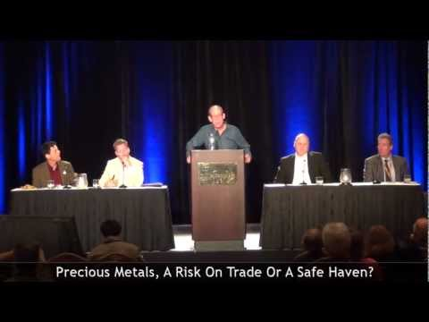 Precious Metals, A Risk On Trade Or A Safe Haven? - 2012 California Resource Investment Conference