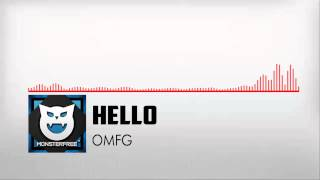 » MonsterFree™ | OMFG - HELLO ᴴᴰ