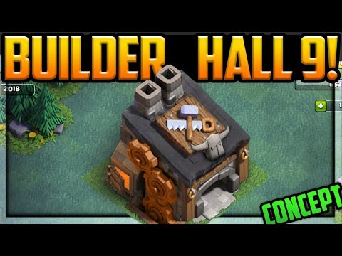 Builder Hall 9 CONFIRMED by Supercell! Clash of Clans Update 2019