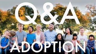 Q & A : ADOPTING FIVE CHILDREN INTERNATIONALLY : Travel Full-time w/9 kids