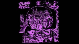 Blank Spell - Miasma LP