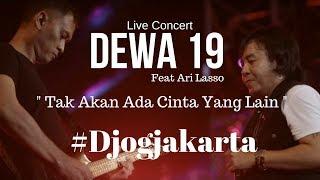 [FULL] Dewa 19 Feat Ari Lasso - Tak Akan Ada Cinta Yang Lain MP3