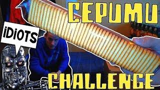 CEPUMU CHALLENGE (nekad nedariet to!)