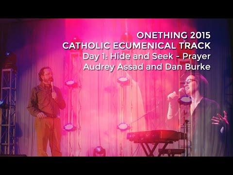 Audrey Assad & Dan Burke: Onething 2015 CET // Catholic Ecumenical Track