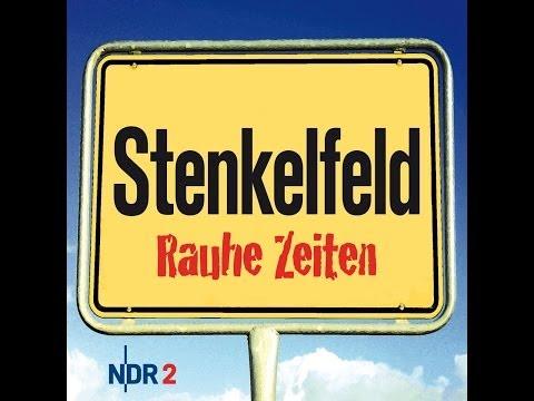 Stenkelfeld - Rauhe Zeiten (Hörspiel)