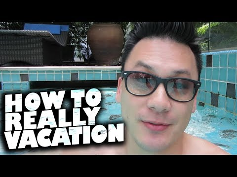 How To Vacation