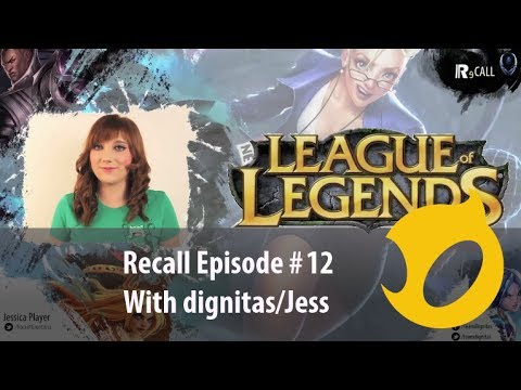 Recall Episode 12 ft. dignitas/Jess: Pre-Season and Popstar Ahri are here!