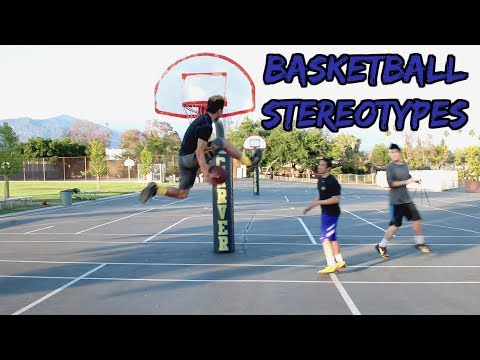 Basketball Stereotypes!