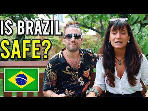 Is Brazil SAFE to TRAVEL? Safety Travel Advise 2019 (YOU NEED TO WATCH THIS!)