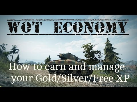 Wot economy: how to earn and manage your gold/silver/FreeXP