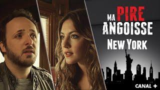New-York - MA PIRE ANGOISSE