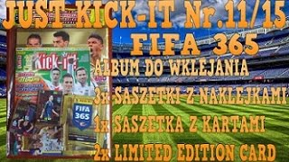 UNBOXING NAJNOWSZEGO JUST KICK-IT! Nr.11/15  MEGA NA WYPASIE LIMITED EDITION FIFA 365