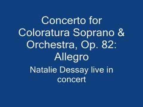 Natalie Dessay - Concerto for Coloratura Soprano Live