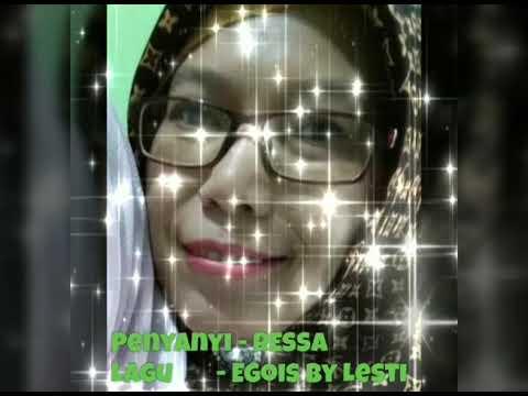 RESSA - Egois By Lesti
