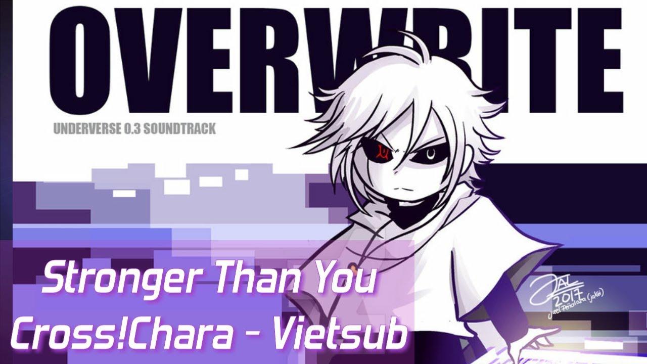 cross chara vietsub stronger than you x tale hd youtube
