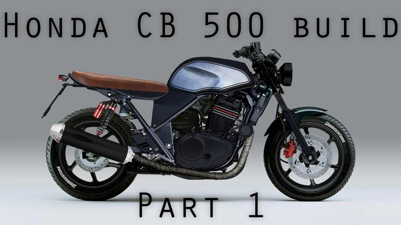 honda cb 500 brat style cafe racer part1 project. Black Bedroom Furniture Sets. Home Design Ideas