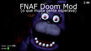FNAF Doom Mod - Muitos Sustos !