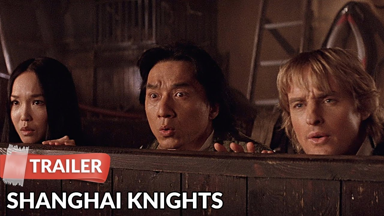 Shanghai Knights 2003 Trailer Hd Jackie Chan Owen Wilson Youtube
