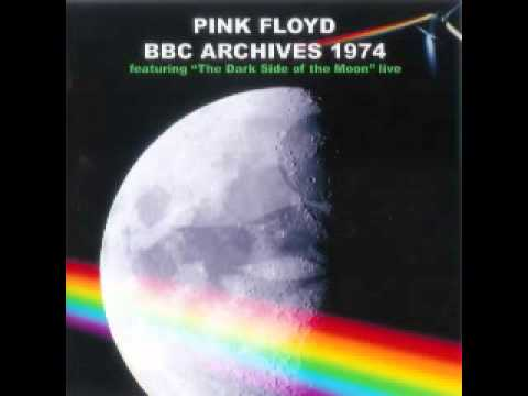 Pink Floyd - BBC Archives 1974 [Dark Side Live] (2007)