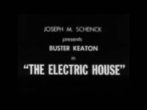 Buster Keaton - The Electric House (sound version project)