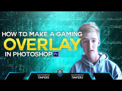 How To Make A Clean Gaming Overlay In Photoshop CC/CS6 (2016)