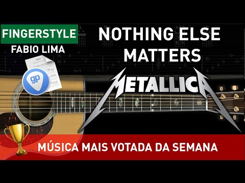 Como Tocar Nothing Else Matters (Metallica)   Arranjo By Fabio Lima (Fingerstyle TAB)