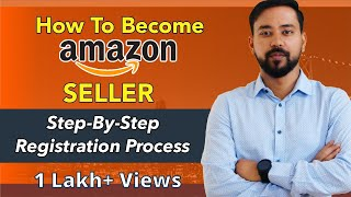 How To Sell On Amazon (INDIA) | Step-By-Step Registration Process | Seller Central Tutorial (2020)