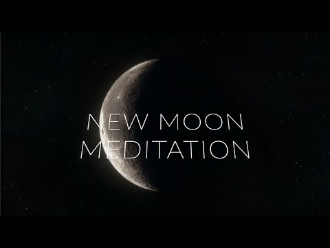 NEW MOON MEDITATION APRIL 2019