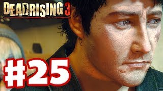 Dead Rising 3 - Gameplay Walkthrough Part 25 - Harvest Drones (Xbox One Day One 2013)